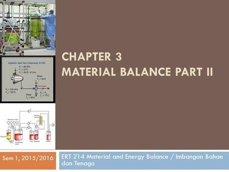 CHAPTER 3 material balance part iI
