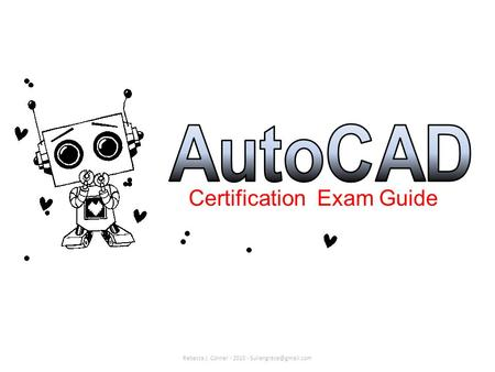 Certification Exam Guide Rebecca J. Conner - 2010 -