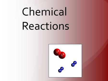 Chemical Reaction A process in which one or more substances are converted into new substances with different physical and chemical properties.