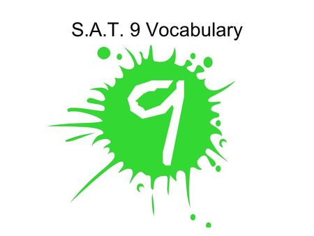 S.A.T. 9 Vocabulary imbroglio – A difficult or intricate situation; an entanglement. A confused or complicated disagreement.