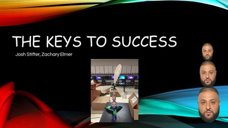 THE KEYS TO SUCCESS Josh Stifter, Zachary Elmer. About Our Design In our High School Aerospace engineering class, within the discussion topic of Turbines,
