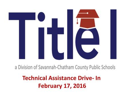 Technical Assistance Drive- In February 17, 2016.