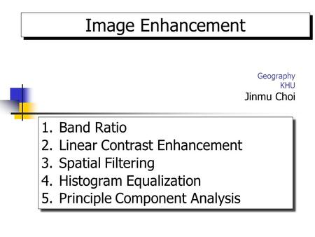 Image Enhancement Band Ratio Linear Contrast Enhancement