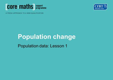 Population change Population data: Lesson 1. What is happening to the world? World population 2010: 6 866 054 399 people Agricultural land 2010: 4 892.
