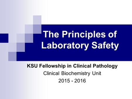 The Principles of Laboratory Safety