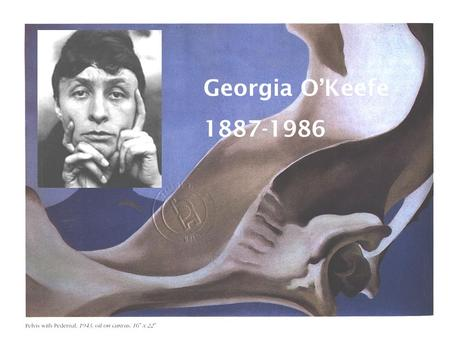 Georgia O'Keefe 1887-1986. Georgia O'Keeffe was an American abstract painter, famous for the purity and lucidity of her still-life compositions. O'Keeffe.
