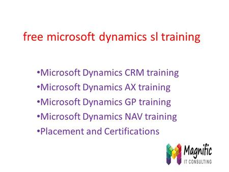 Free microsoft dynamics sl training Microsoft Dynamics CRM training Microsoft Dynamics AX training Microsoft Dynamics GP training Microsoft Dynamics NAV.