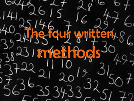 The four written methods Column addition To do Colum addition fist you must ad the units together 1+7= 8 Next add the tens 8+9= 17 You cant put a two.