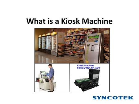 What is a Kiosk Machine. What is a Kiosk machine? A kiosk machine is a computer terminal that integrates kiosk technology hardware and software, it has.