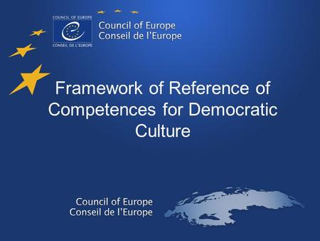 Framework of Reference of Competences for Democratic Culture.