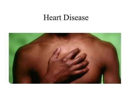 Heart Disease. Taking Care of your heart There are around 270,000 heart attacks in the UK each year. However medical advances mean that having heart disease.
