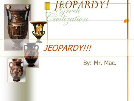JEOPARDY!!! By: Mr. Mac. WORTH: 100 200 300 400 500 German Reforms Germany Italy Austria - Hungary Russia M AIN.