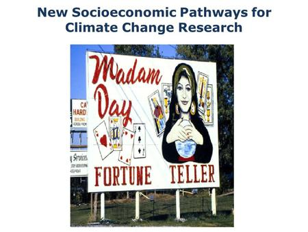 New Socioeconomic Pathways for Climate Change Research.