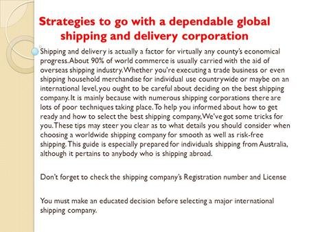 Strategies to go with a dependable global shipping and delivery corporation
