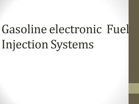 Gasoline electronic Fuel Injection <strong>Systems</strong>. Introduction A modern gasoline injection <strong>system</strong> uses pressure from an electric fuel pump to spray fuel into.