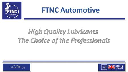 FTNC Automotive. Warning - Using low quality lubricants can have real and dramatic consequences.