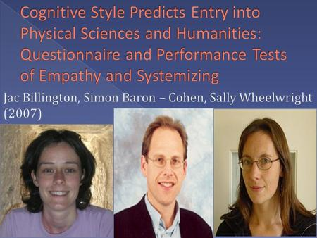  Before we begin our discussion on Billington et al.'s case study Cognitive style predicts, complete the following warm up below: › The title of our.