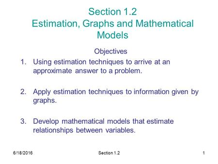 Section 1.2 Estimation, Graphs and Mathematical Models