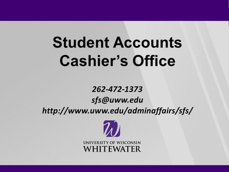 Student Accounts Cashier's Office 262-472-1373