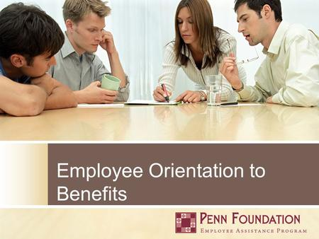 Employee Orientation to Benefits. _________________________________________________________________________________________________________________ _____________.