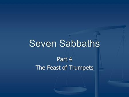 Seven Sabbaths Part 4 The Feast of Trumpets. Recap (Spring Holidays) Recap (Spring Holidays) The Difference between the Calendar of the Bible (Hebrew)