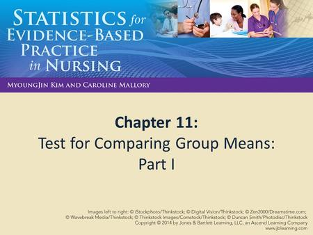 Chapter 11: Test for Comparing Group Means: Part I.