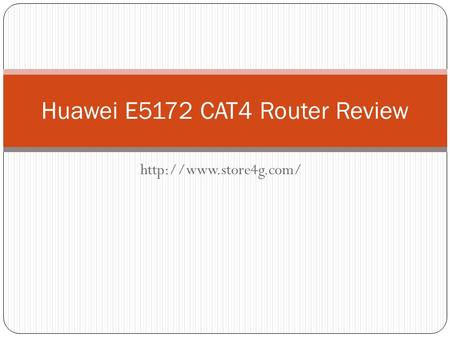 Huawei E5172 CAT4 Router Review.