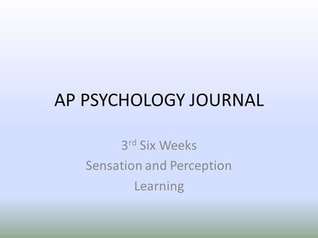 Ap psychology sensation and perception essay questions