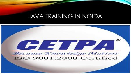 JAVA TRAINING IN NOIDA. JAVA Java is a general-purpose computer programming language that is concurrent, class-based, object-oriented and specifically.