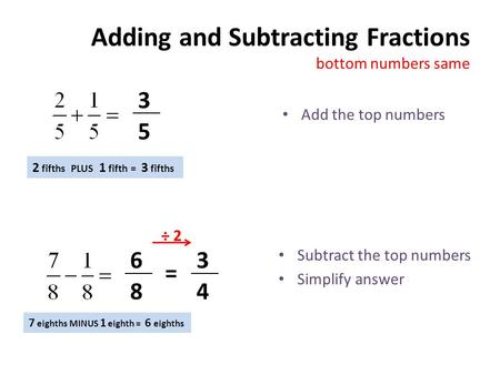 Adding and Subtracting Fractions bottom numbers same