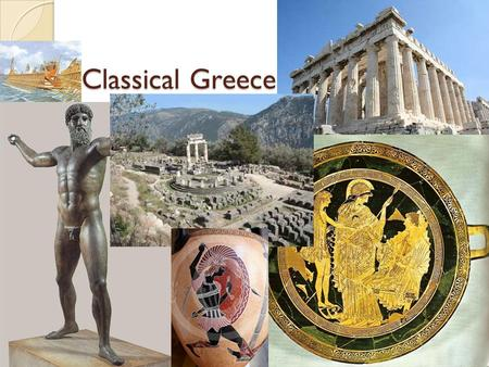 Classical Greece. The Challenge of Persia 1 st Persian War Persia was expanding at the same time as Greece Darius wanted to conquer Athens and the rest.
