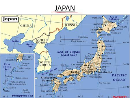 JAPAN. Consist of four large islands and 1000 smaller islands. Together, the islands of Japan are about the size of California.