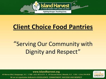 "Client Choice Food Pantries "" Serving Our Community with Dignity and Respect"""