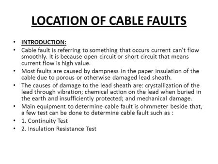 LOCATION OF CABLE FAULTS