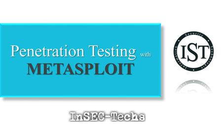 Penetration Testing with METASPLOIT  Am Chaitanya Krishna. A.