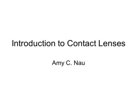Introduction to Contact Lenses