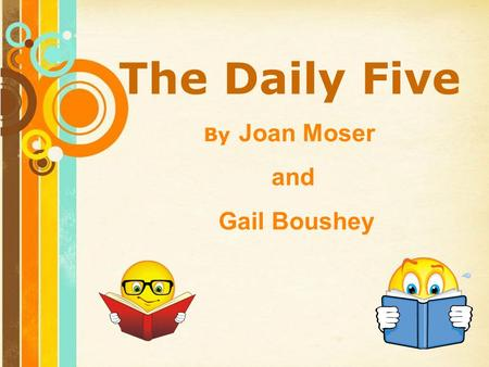 Free Powerpoint Templates Page 1 Free Powerpoint Templates The Daily Five By Joan Moser and Gail Boushey.