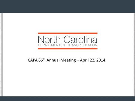 CAPA 66 th Annual Meeting – April 22, 2014. Fiscal Update Staffing Funding Lettings 2.