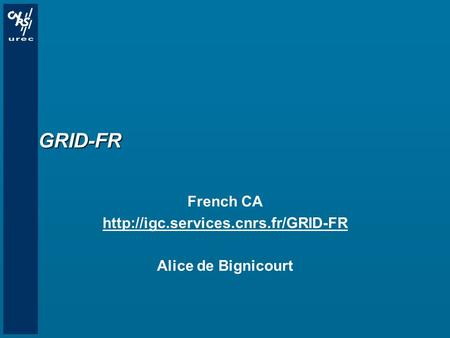 GRID-FR French CA  Alice de Bignicourt.