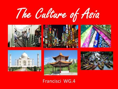 The Culture of Asia Francisci WG.4. Population Distribution Some areas of Asia are highly populated whereas other areas are very sparsely populated. –