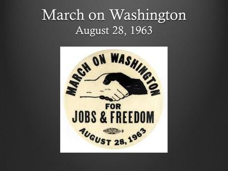 March on Washington August 28, 1963. John Lewis, Whitney Young, A Philip Randolph, MLK Jr., James Farmer, Roy Wilkins.