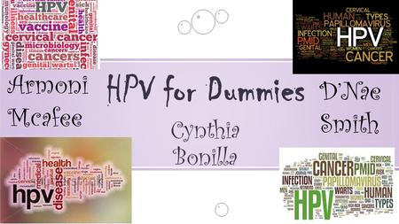 Cynthia Bonilla HPV for Dummies D'Nae Smith Armoni Mcafee.