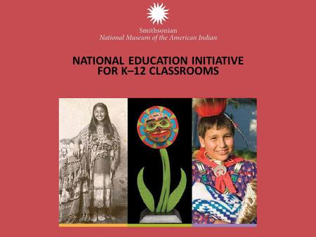 NATIONAL EDUCATION INITIATIVE FOR K–12 CLASSROOMS.