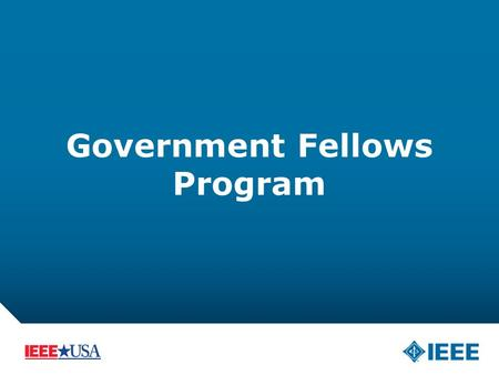 12-CRS-0106 REVISED 8 FEB 2013 Government Fellows Program.
