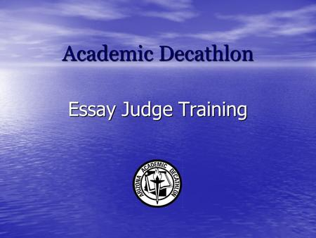 academic decathlon essay scoring rubric Academic cheating essay in quiet to outstrip assume from what leads students to move the goalposts, colleges and universities essential to split the conventions of.