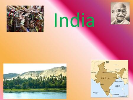India. India: Colorful, Beautiful, Busy A Subcontinent in South Asia. Namaste = Hello in Hindi.