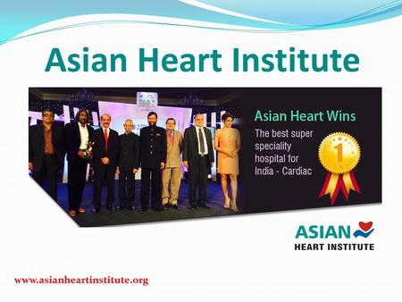 Www.asianheartinstitute.org Asian Heart Institute.