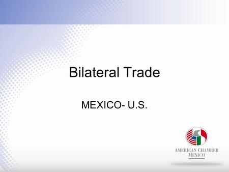 Bilateral Trade MEXICO- U.S.. The U.S. is Mexico's largest trading partner, buying more than 80% of Mexican exports during 2010. Mexico is the third largest.