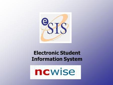 Electronic Student Information System. NC WISE Setting Up the Spreadsheet for K-2 Teachers Note: The spreadsheet must be set up each year prior to use.