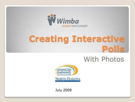 Creating Interactive Polls With Photos July 2009.